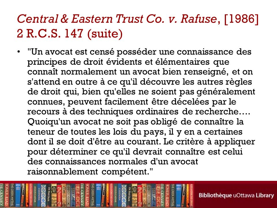 Central & Eastern Trust Co. v. Rafuse, [1986] 2 R.C.S. 147 (suite)